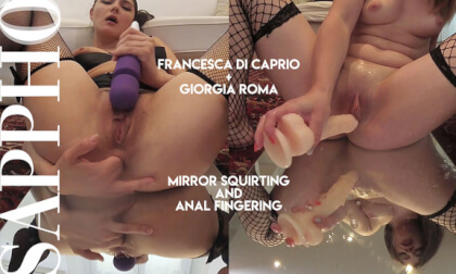 Mirror Squirting and Anal Fingering