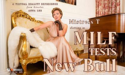 MILF Mistress T Tests New Bull - Busty American MILF High Class Sex