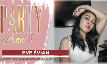 Let's party! - Amateur Eve Evian Solo