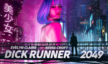 Dick Runner 2049 - Sci-Fi Parody Threesome Ultra High Quality Virtual Reality