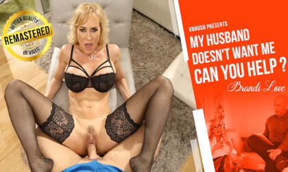 From The Vault: My Husband Doesn't Want Me, Can You Help? - Big Tits Pornstar Brandi Love MILF in Stockings
