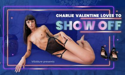 Charlie Loves To Show Off - Brunette Pornstar First in VR Fucking Tommy Torso