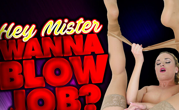 Hey Mister, Wanna Blow Job?