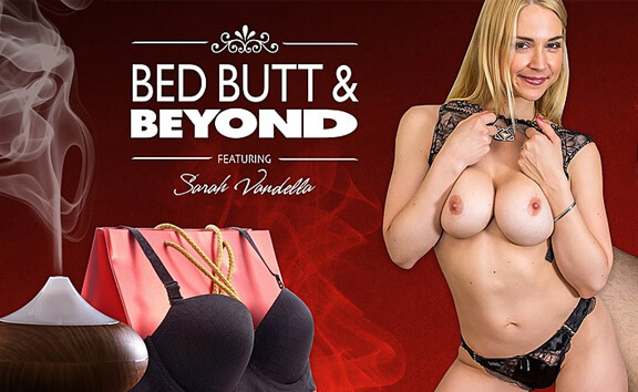 Bed Butt & Beyond