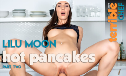 Hot pancakes - Part II; Brunette in the Kitchen POV
